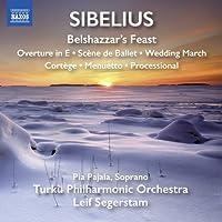 シベリウス:劇音楽「ベルシャザール王の饗宴」他
