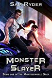 Warrior: Monster Slayer (The Monsterworld Saga Book 1)