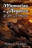 Memorias de Árganon: El Sello y el Martillo (Libro II)