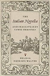 The Italian Novella and Shakespeare\'s Comic Heroines