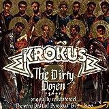 The Dirty Dozen: The Very Best of Krokus 1979—1983 von Krokus