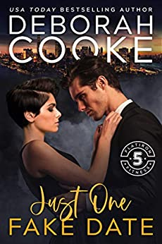 Just One Fake Date: A Contemporary Romance (Flatiron Five Fitness Book 1) by [Deborah Cooke]