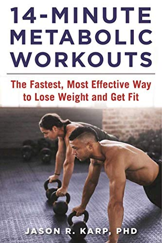 14-Minute Metabolic Workouts: The Fastest, Most Effective Way to Lose Weight and Get Fit (English Edition)