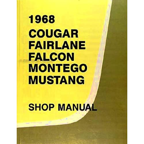 1968 ford factory repair shop & service manual includes : ford mustang,  falcon, falcon