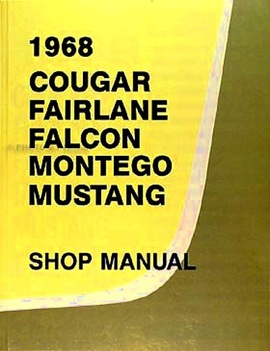 ford torino manuals amazon com1968 ford factory repair shop \u0026 service manual includes ford mustang, falcon, falcon