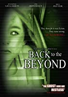 Back to the Beyond [DVD] [Import]