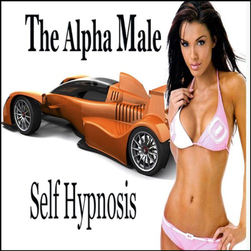 Alpha Male Self-Hypnosis Collection audiobook cover art