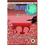 Ami Regresa: Ami 2 (Trilogía Amiestrellas)