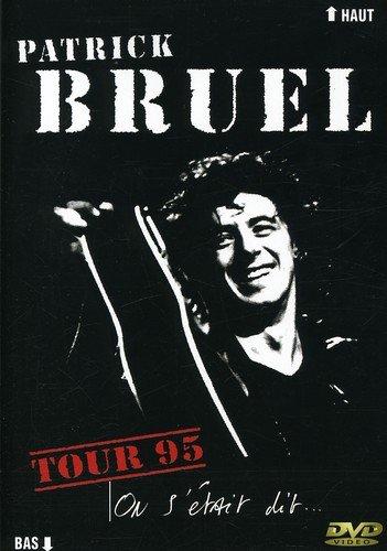Patrick Bruel : Tour 1995