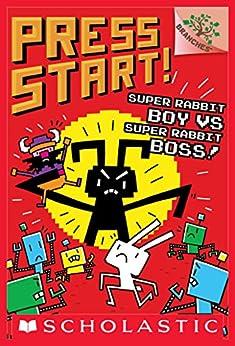 Super Rabbit Boy vs. Super Rabbit Boss!: A Branches Book (Press Start! #4) by [Thomas Flintham]