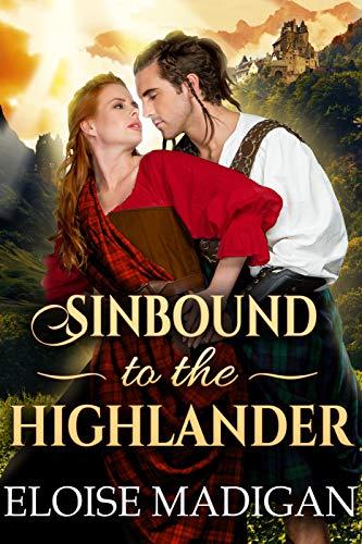 Sinbound to the Highlander: A Steamy Scottish Historical Romance Novel (English Edition)
