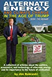Alternate Energy and Climate Change: In The Age of Trump (English Edition)