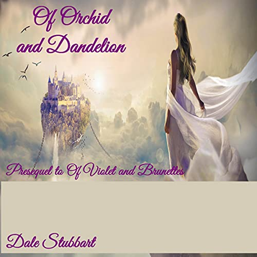 Of Orchid and Dandelion cover art