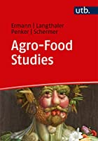 Agro-food Studies. Eine Einfuhrung (Utb)