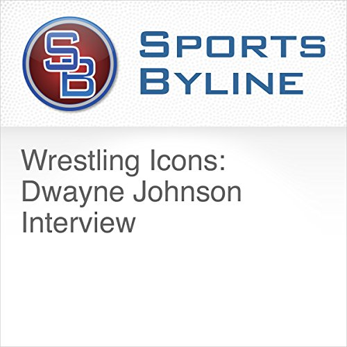 Wrestling Icons: Dwayne Johnson Interview audiobook cover art