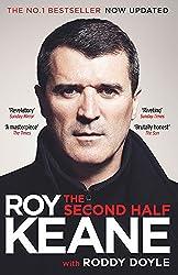 Roy Keane - The Second Half