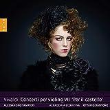 Vivaldi: Concerti Per Violino VII 'Per Il Castello - Accademia Bizantina