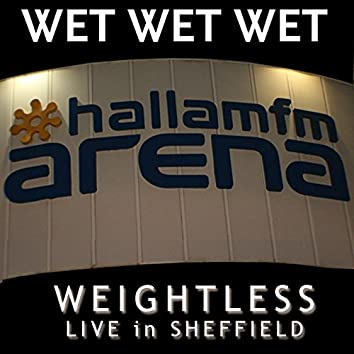 Weightless [Live in Sheffield 2007]