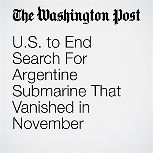 U.S. to End Search For Argentine Submarine That Vanished in November copertina