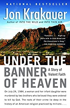 Paperback Under the Banner of Heaven : A Story of Violent Faith Book
