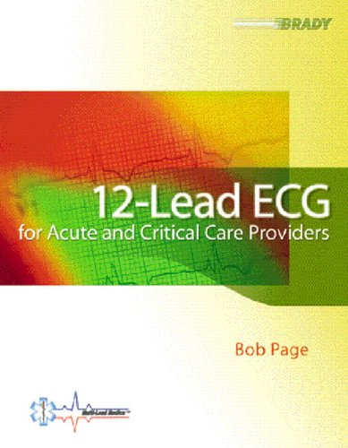 Download 12-Lead ECG for Acute and Critical Care Providers (EKG) 013022460X