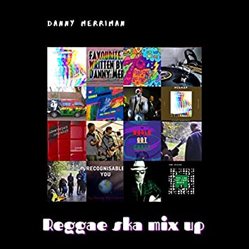 Reggae Ska Mix Up