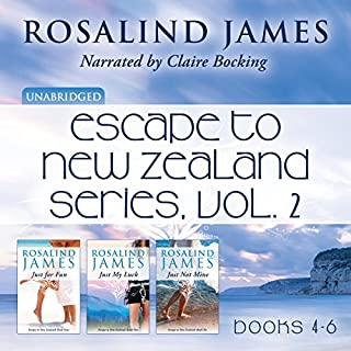 Escape to New Zealand Boxed Set, Vol. 2     Just for Fun, Just My Luck, Just Not Mine              By:                                                                                                                                 Rosalind James                               Narrated by:                                                                                                                                 Claire Bocking                      Length: 36 hrs and 46 mins     224 ratings     Overall 4.6