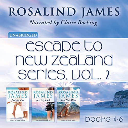 Escape to New Zealand Boxed Set, Vol. 2     Just for Fun, Just My Luck, Just Not Mine              Written by:                                                                                                                                 Rosalind James                               Narrated by:                                                                                                                                 Claire Bocking                      Length: 36 hrs and 46 mins     2 ratings     Overall 4.5