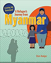 A Refugee's Journey from Myanmar by Ellen Rodger