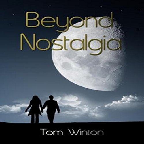Beyond Nostalgia audiobook cover art