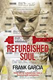 REFURBISHED SOUL: Once led by substances, now a...