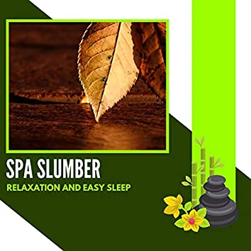 Spa Slumber - Relaxation And Easy Sleep
