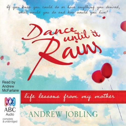 Dance Until it Rains audiobook cover art