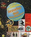 """Besucher aus dem Kosmos """"Unsere fantastische Vergangenheit"""". Die große Zusammenfassung von Erinnerungen an die Zukunft - Zurück zu den Sternen - Aussaat und Kosmos mit der von Däniken-Story"""