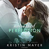 Untouched Perfection (Timeless Love)