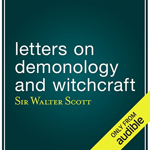 Letters on Demonology and Witchcraft audiobook cover art
