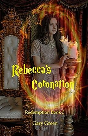 Rebecca's Coronation