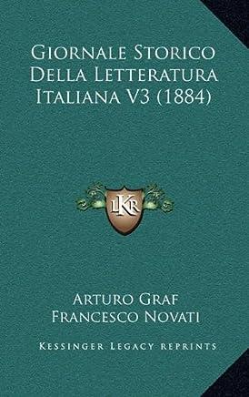 Giornale Storico Della Letteratura Italiana V3 (1884)