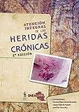 ATENCIÓN INTEGRAL DE LAS HERIDAS CRÓNICAS: Tomo II