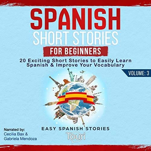 Spanish Short Stories for Beginners: Volume 3 cover art