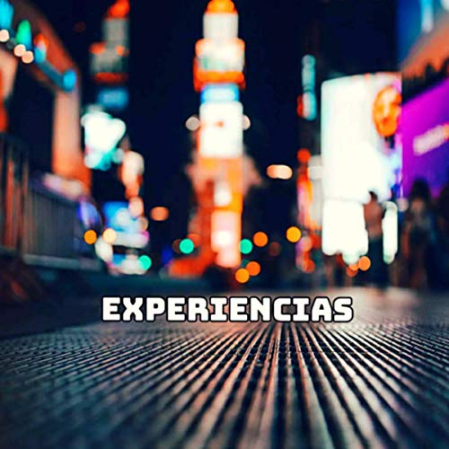 Experiencias [Explicit]