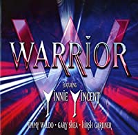 FEATURING: VINNIE VINCENT, JIMMY WALDO, GARY SHEA, HIRSH GARDNER