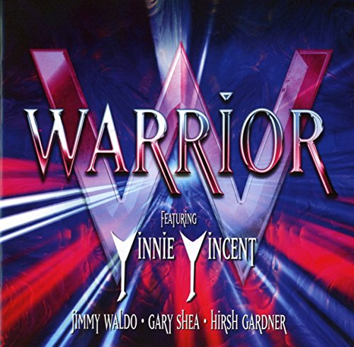 Warrior (feat. Vinnie Vincent, Jimmy Waldo, Gary Shea, Hirsh Gardner)