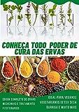 Conheça o Poder das Ervas Medicinais: Livro Digital Sobre Ervas Medicinais e Fitoterápicos.