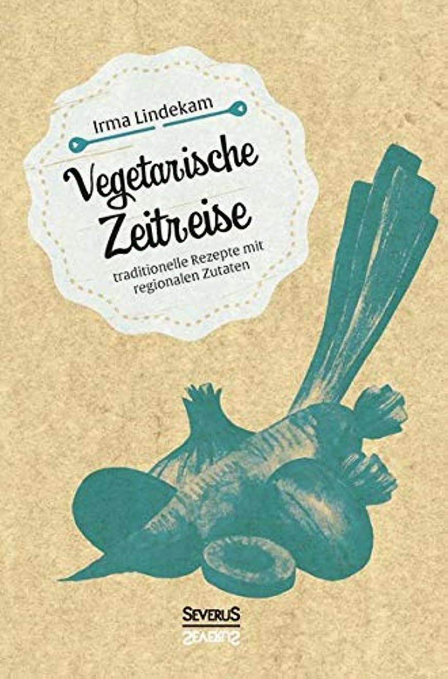 スイ最少ぬれたVegetarische Zeitreise: Traditionelle Rezepte mit regionalen Zutaten
