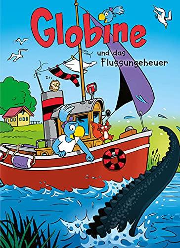 Globine und das Flussungeheuer: Band 5