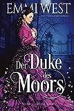 Der Duke des Moors: Historischer Liebesroman