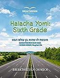 Halacha Yomi: Sixth Grade