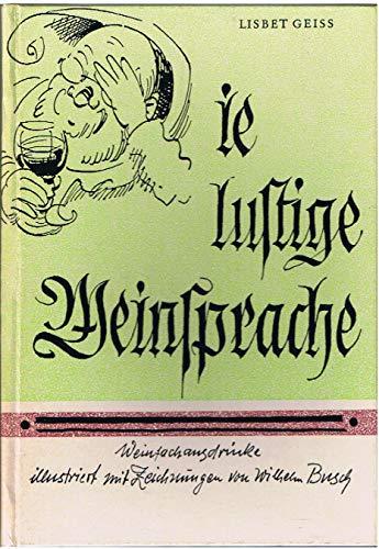 Die lustige Weinsprache : Weinfachausdrücke.