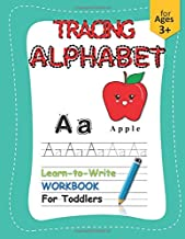 Learn to Write Alphabet: Tracing Alphabet A to Z Workbook for Toddlers Ages 3 and above